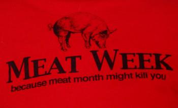 Meat Week!
