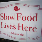 Slow Food Lives Here!